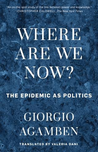 Cover image for the book Where Are We Now?: The Epidemic as Politics