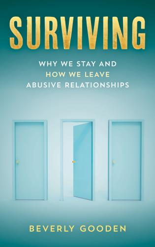Cover image for the book Surviving: Why We Stay and How We Leave Abusive Relationships