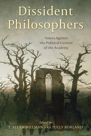 Cover image for the book Dissident Philosophers: Voices against the Political Current of the Academy