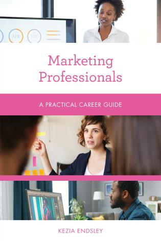 Cover image for the book Marketing Professionals: A Practical Career Guide