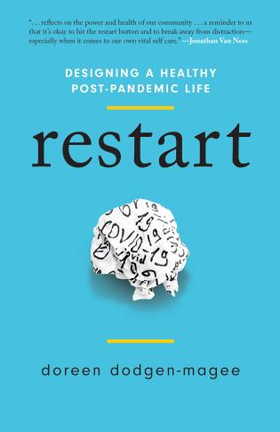 Cover image for the book Restart: Designing a Healthy Post-Pandemic Life