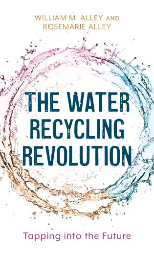 Cover image for the book The Water Recycling Revolution: Tapping into the Future