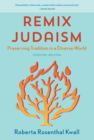 Cover image for the book Remix Judaism: Preserving Tradition in a Diverse World, Updated Edition
