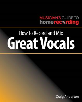 Cover image for the book How to Record and Mix Great Vocals