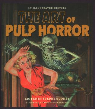 Cover image for the book The Art of Pulp Horror: An Illustrated History