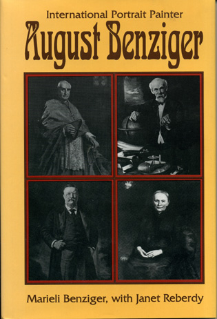 Cover image for the book August Benziger: International Portrait Painter