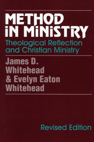 Cover image for the book Method in Ministry: Theological Reflection and Christian Ministry (revised)