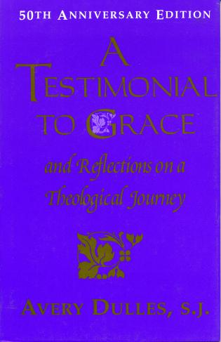 Cover image for the book A Testimonial to Grace: and Reflections on a Theological Journey
