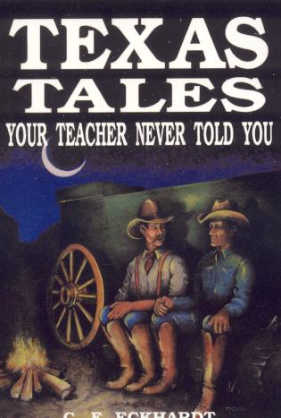 Cover image for the book Texas Tales Your Teacher Never Told You