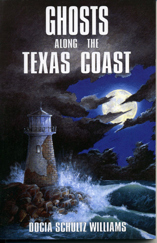Cover image for the book Ghosts Along the Texas Coast