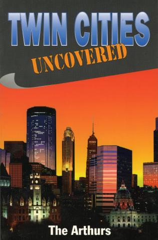 Cover image for the book Twin Cities Uncovered