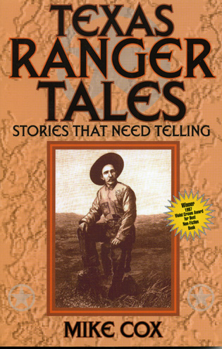 Cover image for the book Texas Ranger Tales: Stories That Need Telling