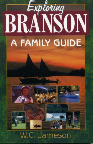 Cover image for the book Exploring Branson: A Family Guide