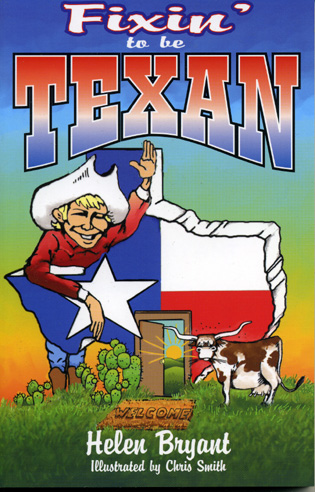 Cover image for the book Fixin' To Be Texan