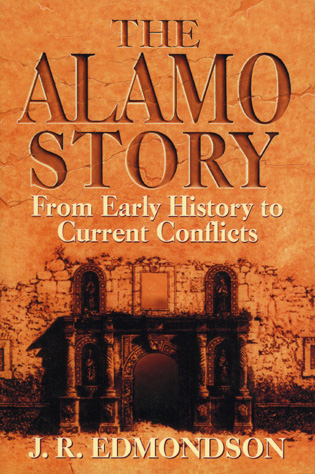 Cover image for the book Alamo Story: From Early History to Current Conflicts