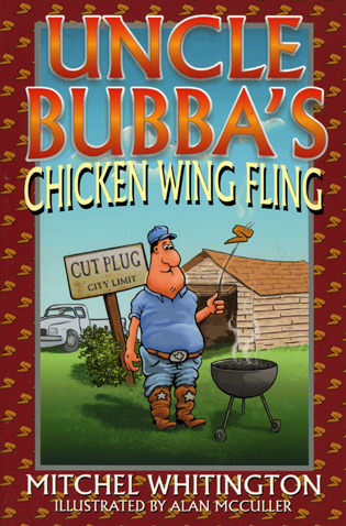 Cover image for the book Uncle Bubba's Chicken Wing Fling