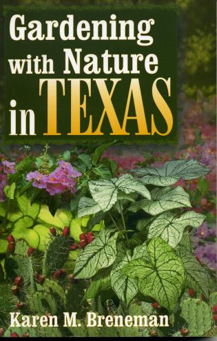 Cover image for the book Gardening With Nature In Texas