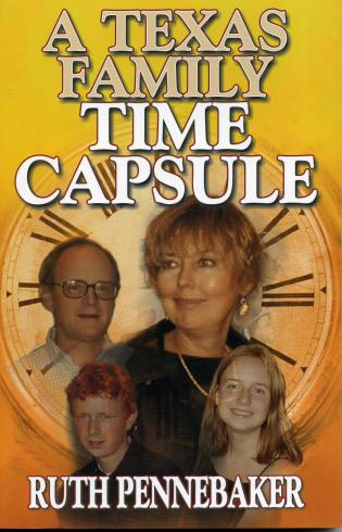Cover image for the book Texas Family Time Capsule