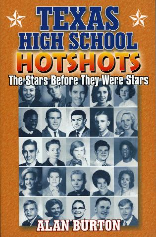 Cover image for the book Texas High School Hotshots: The Stars Before They Were Stars