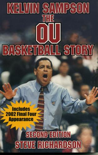Cover image for the book Kelvin Sampson: The OU Basketball, 2nd Edition