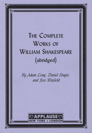 Cover image for the book The Complete Works Of William Shakespeare, (Abridged) Acting Edition