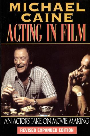 Cover image for the book Acting in Film: An Actor's Take on Movie Making