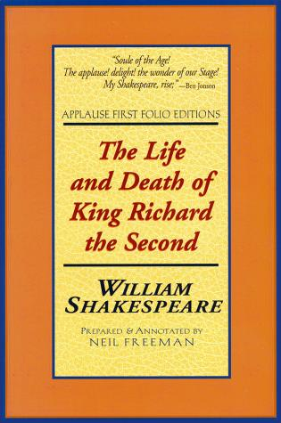 Cover image for the book The Life and Death of King Richard the Second