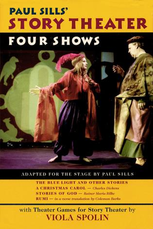 Cover image for the book Paul Sills' Story Theater: Four Shows