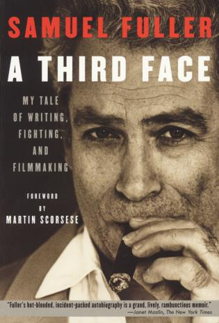 Cover image for the book A Third Face: My Tale of Writing, Fighting and Filmmaking