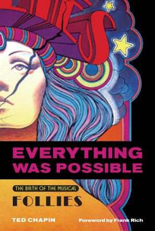 Cover image for the book Everything Was Possible: The Birth of the Musical Follies