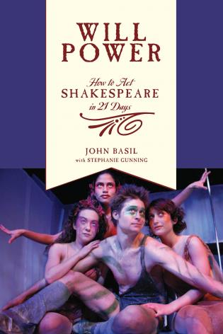 Cover image for the book Will Power: How to Act Shakespeare in 21 Days
