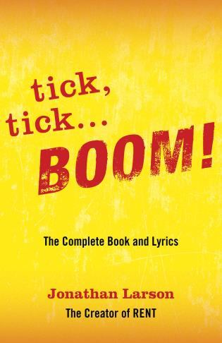 Cover image for the book tick tick ... BOOM!: The Complete Book and Lyrics