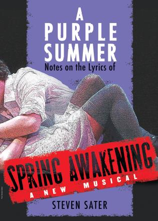 Cover image for the book A Purple Summer: Notes on the Lyrics of Spring Awakening