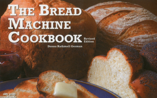 Cover image for the book The Bread Machine Cookbook, Revised Edition