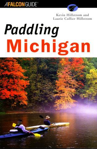 Cover image for the book Paddling Michigan, First Edition