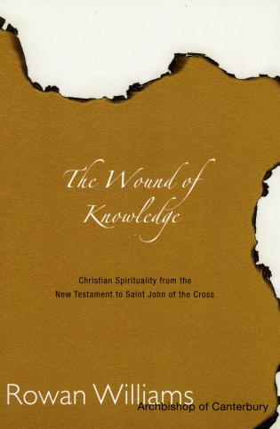 Cover image for the book Wound of Knowledge: Christian Spirituality from the New Testament to St. John of the Cross