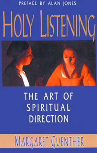 Cover image for the book Holy Listening: The Art of Spiritual Direction