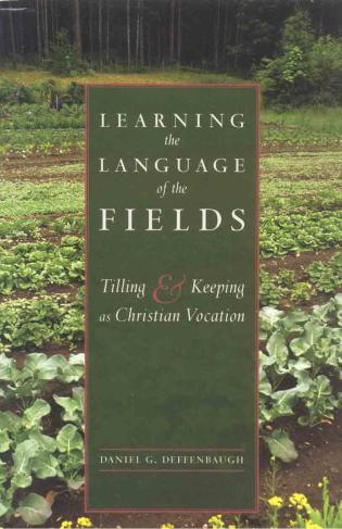 Cover image for the book Learning the Language of the Fields: Tilling and Keeping as Christian Vocation