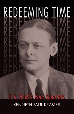 Cover image for the book Redeeming Time: T.S. Eliot's Four Quartets