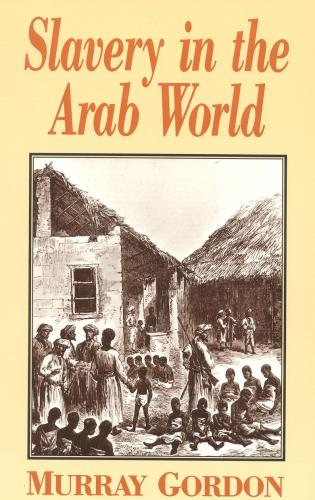 Cover image for the book Slavery in the Arab World