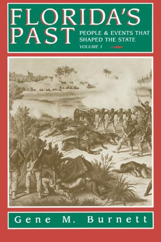 Cover image for the book Florida's Past, Vol 1: People and Events That Shaped the State
