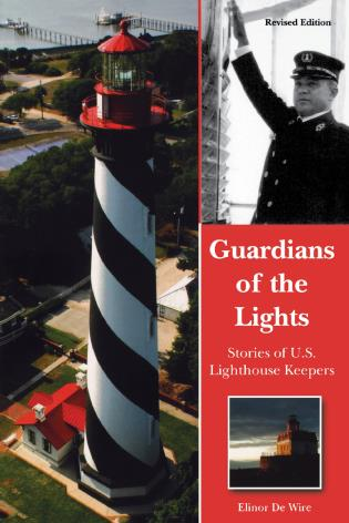 Cover image for the book Guardians of the Lights: Stories of U.S. Lighthouse Keepers
