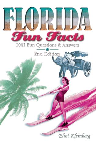 Cover image for the book Florida Fun Facts, Second Edition