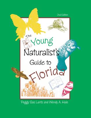 Cover image for the book The Young Naturalist's Guide to Florida, Second Edition