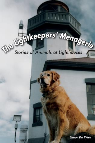 Cover image for the book The Lightkeepers' Menagerie: Stories of Animals at Lighthouses