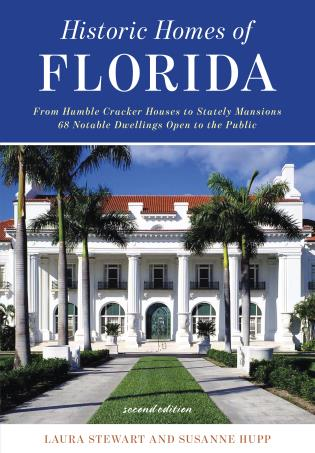 Cover image for the book Historic Homes of Florida, Second Edition