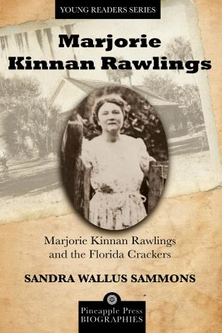 Cover image for the book Marjorie Kinnan Rawlings and the Florida Crackers