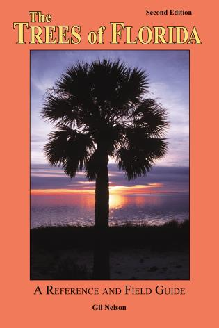 Cover image for the book The Trees of Florida, Second Edition