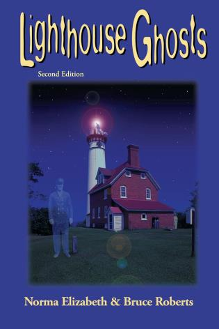 Cover image for the book Lighthouse Ghosts, Second Edition