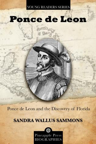 Cover image for the book Ponce de Leon and the Discovery of Florida